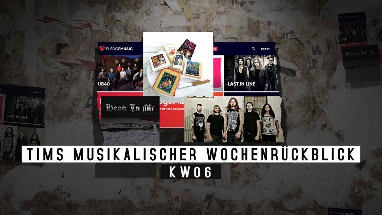 Die KW06 mit Blick auf die Musik – Tims musikalischer Wochenrückblick
