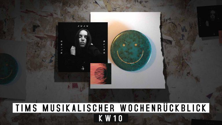 Die KW10 mit Blick auf die Musik – Tims musikalischer Wochenrückblick