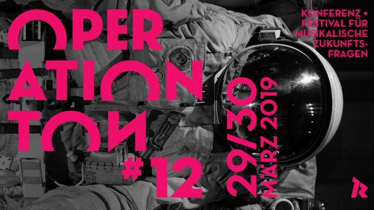 Ticketverlosung: OPERATION TON #12 – Konferenz + Festival für musikalische Zukunftsfragen